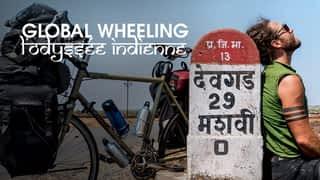 Global wheeling : l'odyssée indienne en streaming