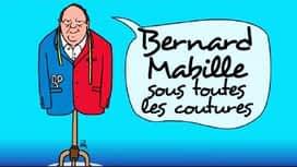 Bernard Mabille sous toutes les coutures en replay