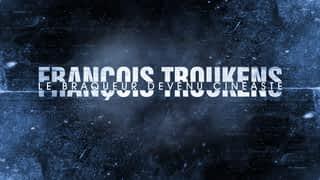 François Troukens, le braqueur devenu cinéaste