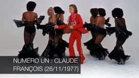 Numéro un : Claude François (26/11/1977) en replay