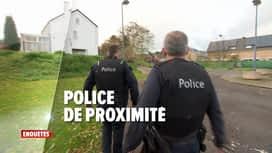 Enquêtes : Ep 3 : police de proximité & opération BOB