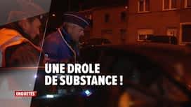 Enquêtes : Ep 12 : une drôle de substance & un policier de campagne