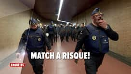 Enquêtes : Ep 13 : match à risque & patrouille de nuit