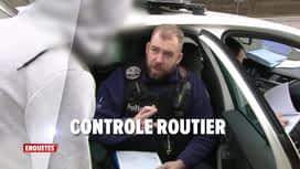 Enquêtes : Ep 18 : sécurisation transports publics & contrôle routier