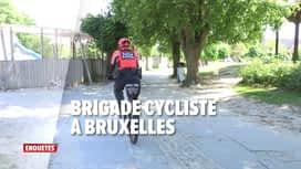 Enquêtes : Ep 21 : traque aux pickpockets & brigade cycliste à Bruxelles