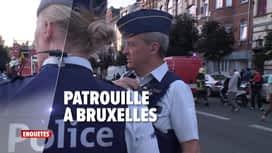 Enquêtes : Ep 31 : police de proximité à Dinant & patrouille à Bruxelles