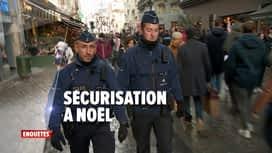 Enquêtes : Ep 39 : sécurisation à Noël