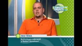 Balázs Show : Balázs Show 1. rész
