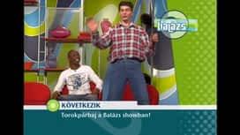 Balázs Show : Balázs Show 66. rész