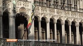 Reporters : Attentats de Bruxelles: aux origines du mal