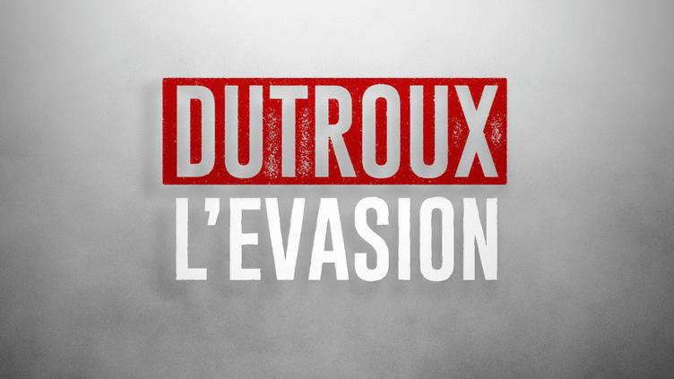 Dutroux, l'évasion