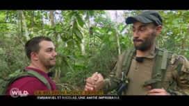 Wild, la course de survie : Emmanuel et Nicolas: une amitié improbable