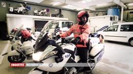 Enquêtes : Ep 19 : motards à Liège & contrôle routier
