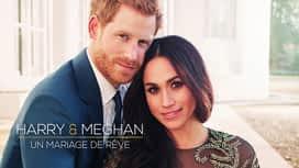 Harry et Meghan : un mariage de rêve en replay