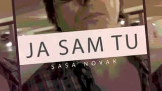 Saša Novak : Ja sam tu