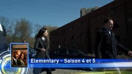 Zoom : Elementary - Saison 4 et 5