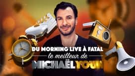 Le meilleur de Michaël Youn en replay