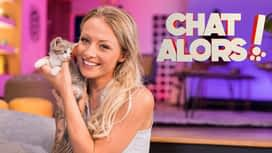 Chat alors ! en replay