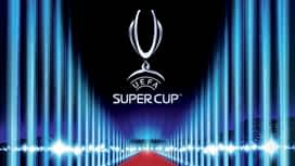 Supercoupe de l'UEFA en replay