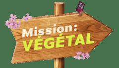 Revoir Mission : Végétal en replay