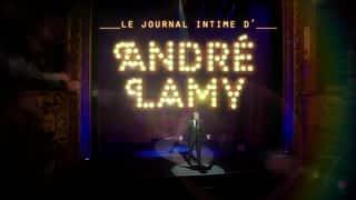 Le journal intime de : Le journal intime d'André Lamy