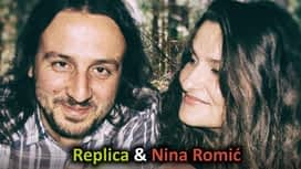 Replica & Nina Romić en replay