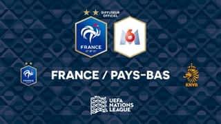 Equipe de France : France - Pays-Bas : buts et temps forts