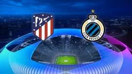 Champions League : 03/10 : Atlético Madrid - FC Bruges