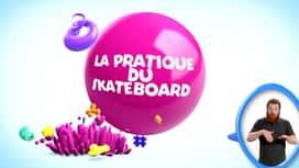 Kid et toi : Passion skate board