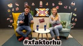 X-Faktor : X-Stage Szabó Zsófival és ÉNB Lalival (2. rész) – Váratlan X-vallomások