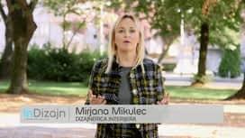 InDizajn s Mirjanom Mikulec : Epizoda 2 / Sezona 14