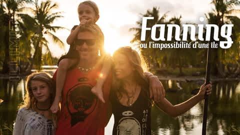 Fanning ou l'impossibilité d'une île en replay