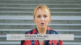 InDizajn s Mirjanom Mikulec : Epizoda 3 / Sezona 14