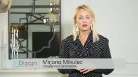 InDizajn s Mirjanom Mikulec : Epizoda 8 / Sezona 13