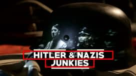 Hitler & Nazis Junkies en replay