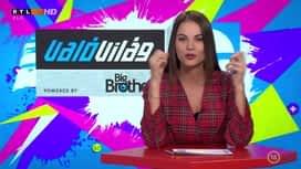 ValóVilág9 powered by Big Brother : ValóVilág9 14. rész