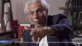 Affaire Manuela Gonzalez Cano : concours de circonstances ? / Mort sur le grill : l'affaire Piet