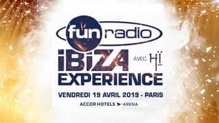 Fun Radio Ibiza experience : Fun Radio Ibiza Experience revient à Paris le 19 avril 2019 - Réservez vos places
