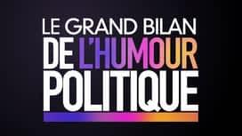 Le grand bilan de l'humour politique en replay