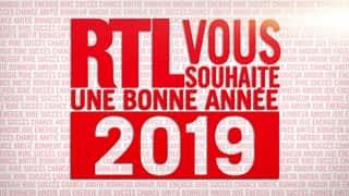 RTL vous souhaite ses meilleurs vœux pour 2019