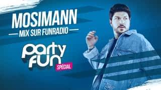 Party Fun : Mosimann  en mix dans Party Fun (03/01/19)