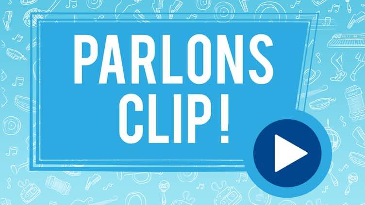 Parlons Clip !