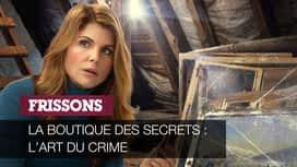 La boutique des secrets : l'art du crime en replay