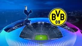 Champions League : 13/02: Tottenham - Dortmund