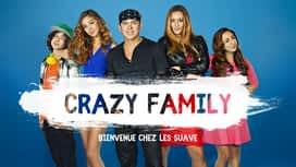 Crazy Family : Bienvenue chez les Suave : Crazy Family avec Gerardo Mejía est en intégralité sur 6play !