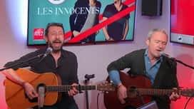 """Le son Pop-Rock : Les innocents interprètent """"Apache"""" dans Le Double Expresso RTL2"""