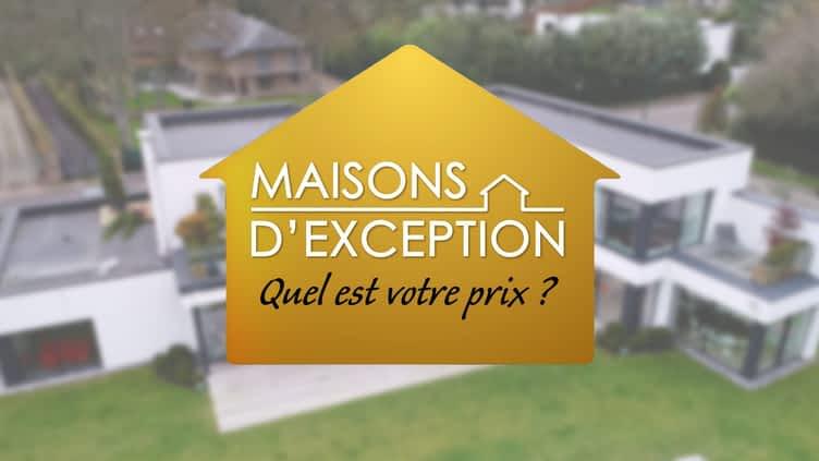 Maisons d'exception : quel est votre prix ?