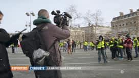 Reporters : La haine sans complexe