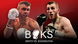 Boks: Liam Smith Vs. Sam Eggington en replay