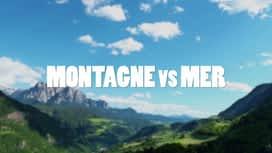 The Mountain : Epsiode 14 - MONTAGNE VS MER